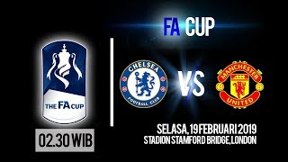 Jadwal Pertandingan Piala FA, Chelsea Vs Manchester United, Selasa Pukul 02.30 WIB