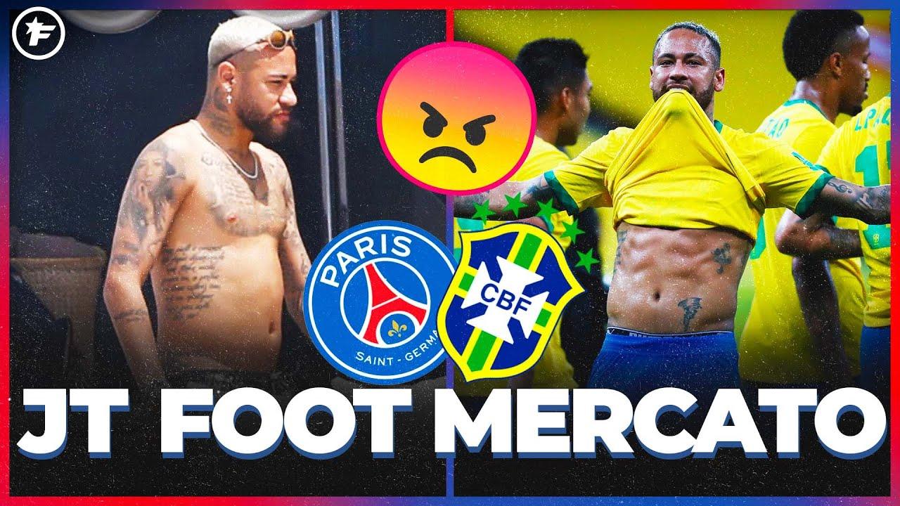 L'ÉNORME coup de GUEULE de Neymar   JT Foot Mercato