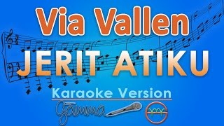 Via Vallen - Jerit Atiku (Karaoke Lirik Tanpa Vokal) By GMusic