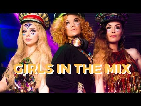 Girls In The Mix Video