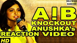 Anushka Sharma & NH10 Team REACTS On AIB Knockout Roast Video CONTROVERSY