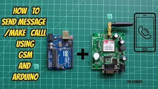 HOW TO SEND MESSAGE/MAKE CALL USING GSM AND ARDUINO || [HINDI]
