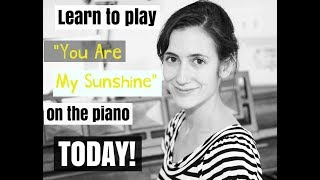 You Are My Sunshine | EASY Piano Tutorial