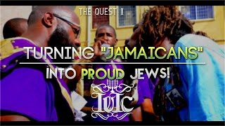 IUIC: The Quest II - Turning Jamaicans Into Proud Jews!!