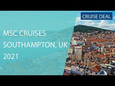 MSC Cruises from Southampton, UK in 2021 | Iglu Cruise Deals