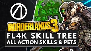 BORDERLANDS 3   All FL4K Pets, Action Skills, Perks & Abilities + Full Skill Tree Breakdown