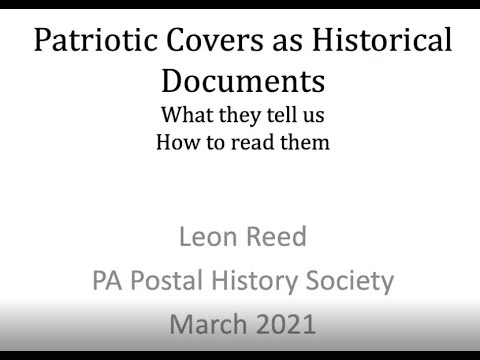 Patriotic Covers as Historical Documents - Leon Reed