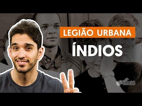 Índios - Legião Urbana (aula de violão completa)