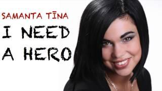 Samanta Tina I Need A Hero