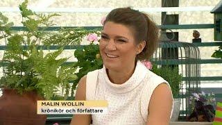 Dagens Sommargäst: Författaren Malin Wollin - Nyhetsmorgon (TV4)