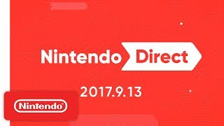 In Case You Missed It: Nintendo Direct 9.13.2017