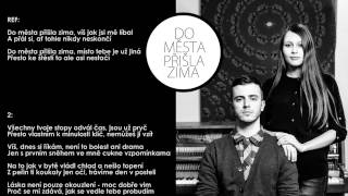 Lipo - Do města přišla zima ft. Kateřina Marie Tichá [Official lyrics video]