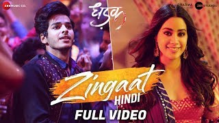 Zingaat Hindi    Full Video | Dhadak | Ishaan & Janhvi | Ajay Atul | Amitabh Bhattacharya
