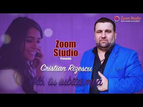 Cristian Rizescu – Alo, tu iubita mea Video