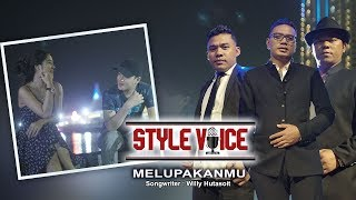 Style Voice - Melupakanmu (Official Music Video)