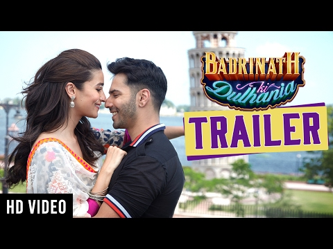 Badrinath Ki Dulhania Movie Trailer