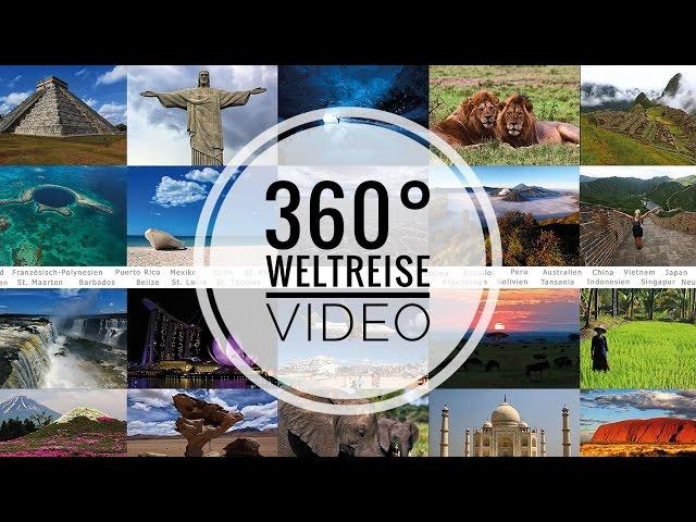 360° Weltreise Video