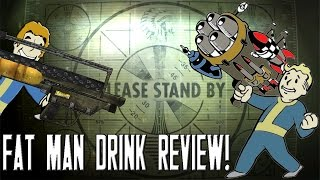 Fat Man Drink Review!