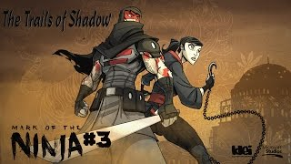Mark of the Ninja - The Trails of Shadow [Only Mandatory Kills - All Scrolls & Optional Objectives]