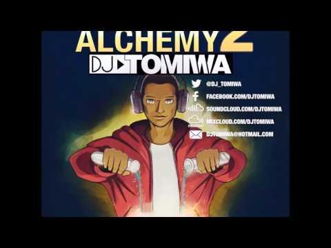 Afrobeat Alchemy 2 (2017 Afrobeats Mix) by DJ Tomiwa