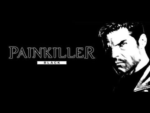 Painkiller: Black Edition / záznam 8.4.2018 / XmatuliX