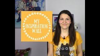 ~*~My Inspiration Wall~*~