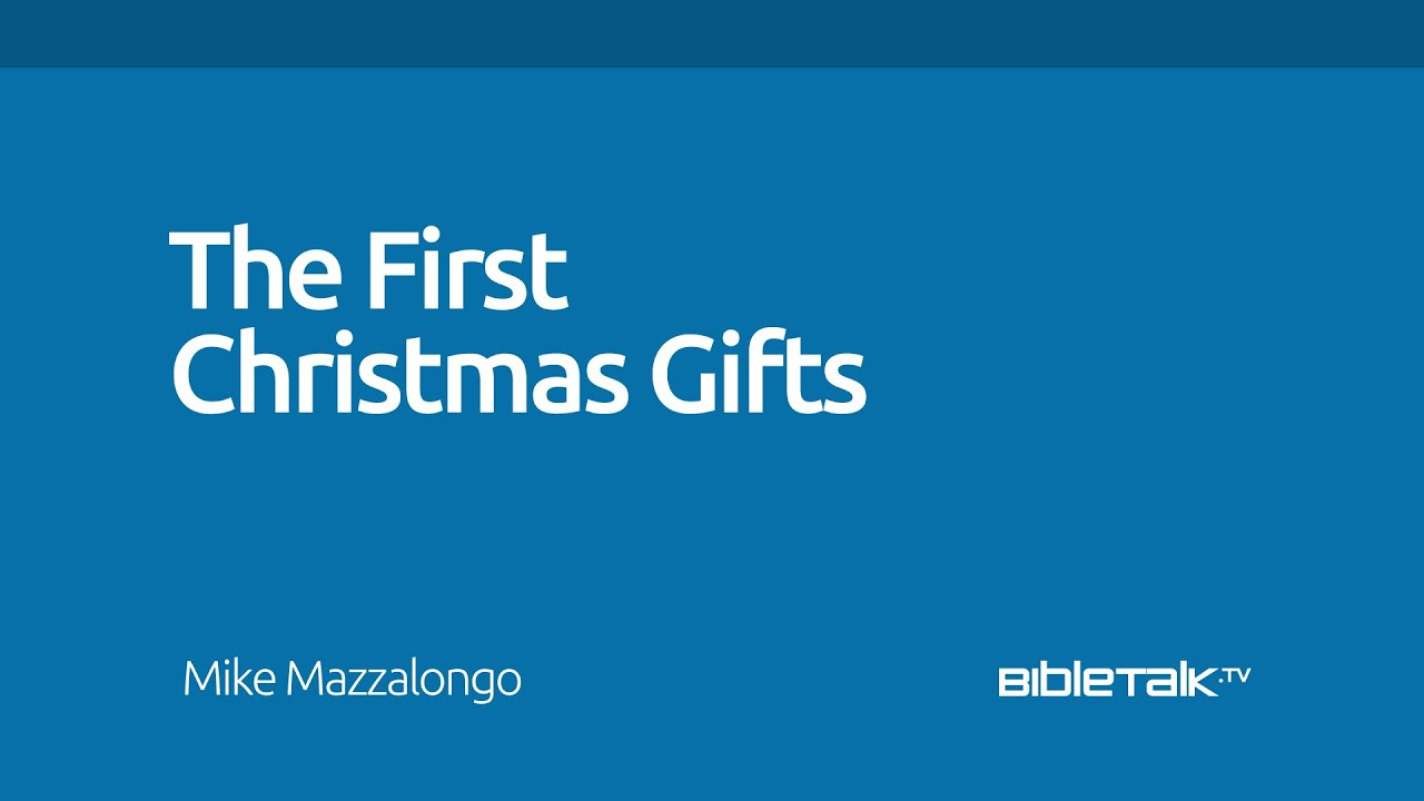 The First Christmas Gifts