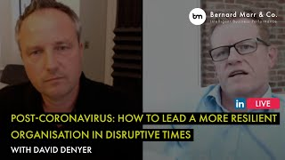 Post-Coronavirus: How to lead a more resilient organisation in disruptive times