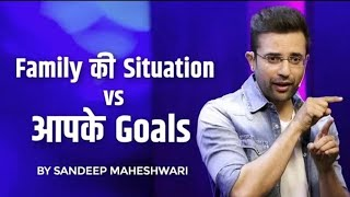 Sandeep Maheshwari - Family की Situation v/s आपके GoaL | Motivational Success || By : ALL iN 1 ViraL