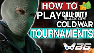 How To PLAY (CALL OF DUTY: COLD WAR TOURNAMENTS) | Join Cold War Tournaments!