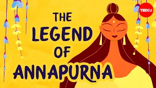 The legend of Annapurna, Hindu goddess of nourishment - Antara Raychaudhuri & Iseult Gillespie  IMAGES, GIF, ANIMATED GIF, WALLPAPER, STICKER FOR WHATSAPP & FACEBOOK