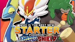 Who Is The BEST NEW Starter Pokemon In Pokemon Sword And Shield?