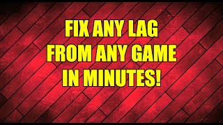 How to Stop Lag on Any PC Game
