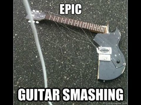 Epic Guitar Smashing!!!