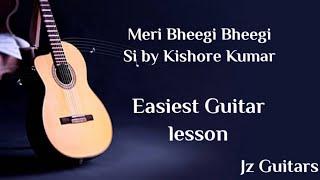 Meri Bheegi Bheegi Si Easy Guitar Lesson Anamika | Jz