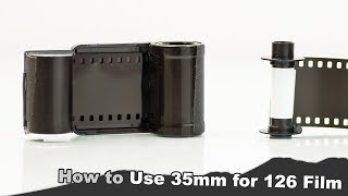 How to Load 35mm Film into a 126 Cartridge