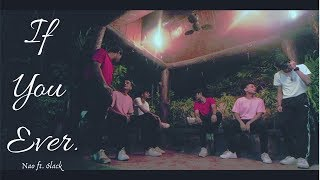 If You Ever  Nao Ft. 6lack ( Dance) | FullStop Crew