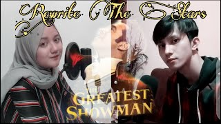 Rewrite The Stars (The greatest Showman) cover by Rivaldy ft Zalfa