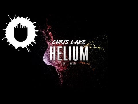Helium (Song) by Chris Lake and Jareth