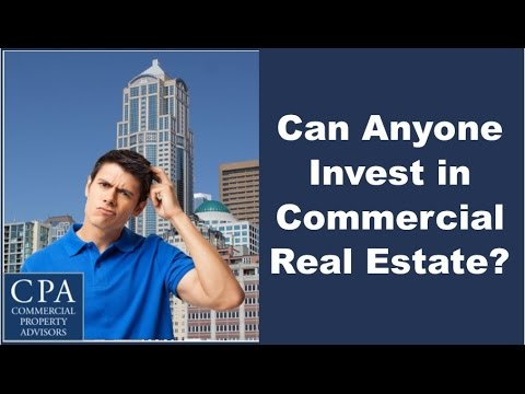 Can Anyone Invest in Commercial Real Estate?