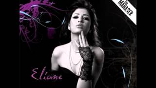 تحميل اغاني Eliane...Khedni Laayounak | اليان...خدني لعيونك MP3
