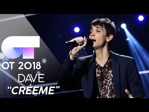 """CRÉEME"" - DAVE | Gala 5 | OT 2018"