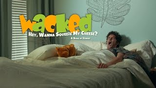 Wacked: Hey Wanna Squeeze My Cheese? A Book Of Humor -  Literary Trailer