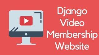 Django Tutorial // Build a Video Subscription Website