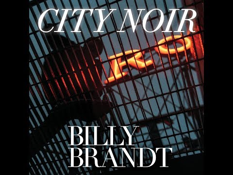 City Noir  (c) Billy Brandt 2019 online metal music video by BILLY BRANDT