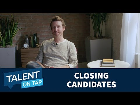 , title : 'How to Successfully Close Candidates   Talent on Tap