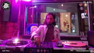 TRANSMISSIONS - SESSION #3 - DJ PAX - EL AVAL