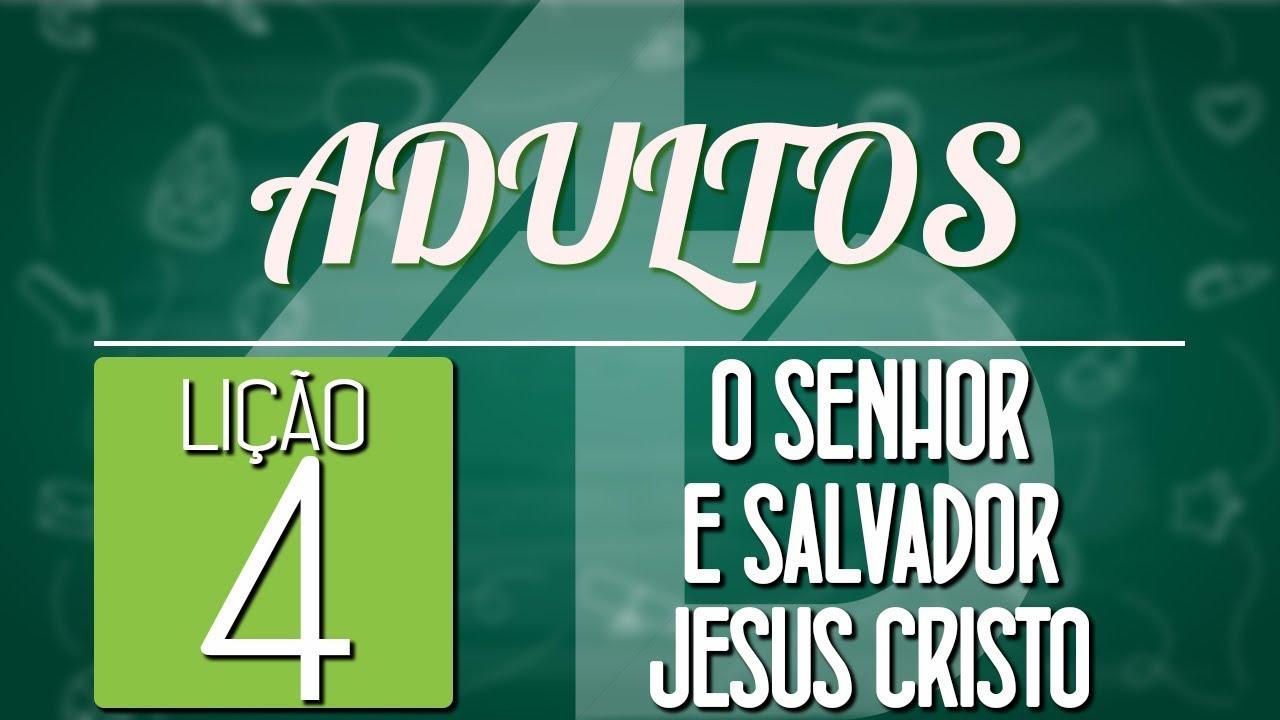 O Senhor e Salvador Jesus Cristo