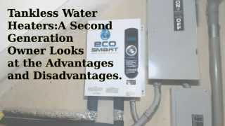 Tankless Hot Water Heaters: An Owners Perspective