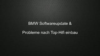 BMW Softwareupdate + Top-Hifi (Logic 7) Problem